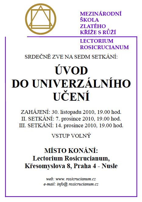"""Kurz """"Úvod do univerzálního učení"""" Lectorium Rosicrucianum Praha od 30.11.2010"""