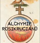 ALCHYMIE ROSIKRUCIÁNŮ